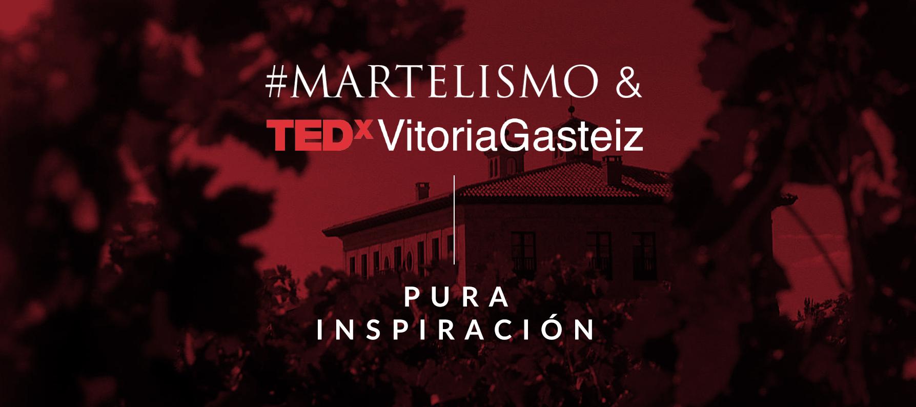 Martelo & TEDx Vitoria-Gasteiz: Pura inspiración
